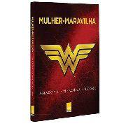Livro Mulher Maravilha Dc Omelete Leya Liga Da Justiça