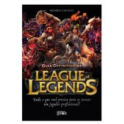 Guia Definitivo League Of Legends Universo Geek Lol Livro