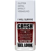 Esmalte Crush Efeito Gel Look I Will Survive