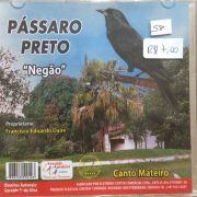 CD Passaro Preto Negão - Canto Mateiro