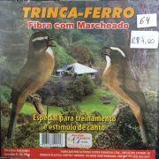 CD Trinca Ferro Fibra com Marcheado