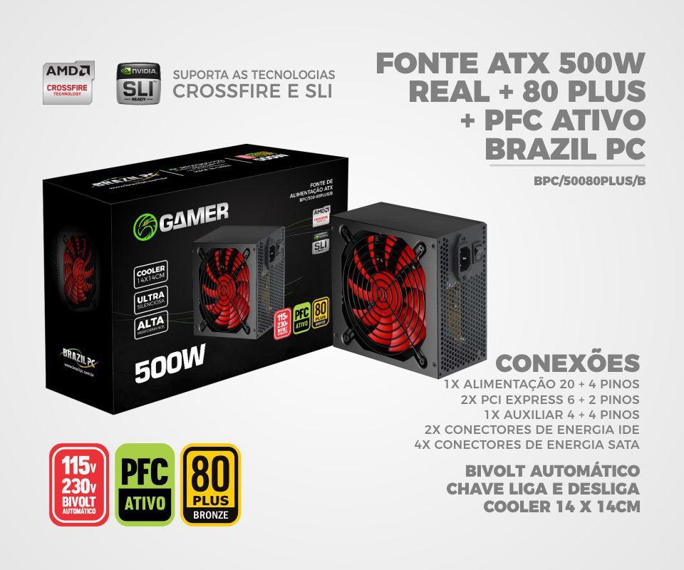 FONTE ATX 500W REAL 80PLUS BRONZE BRAZILPC BPC/500-80PLUS/B 24 PINOS