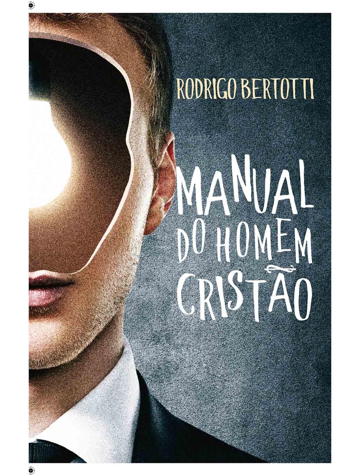 Livro - Manual do homem cristão - Rodrigo Bertotti  - PAROLE EDITORA