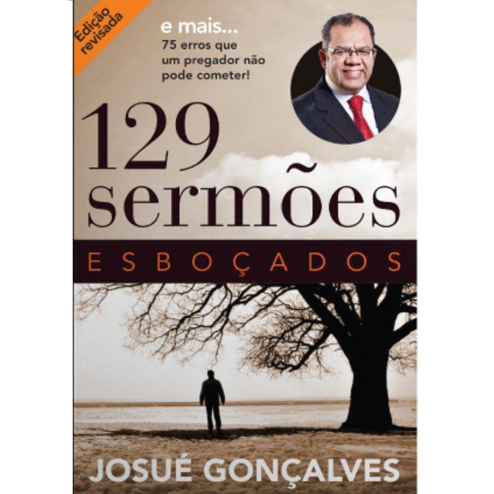 129 Sermões Esboçados - Josué Gonçalves