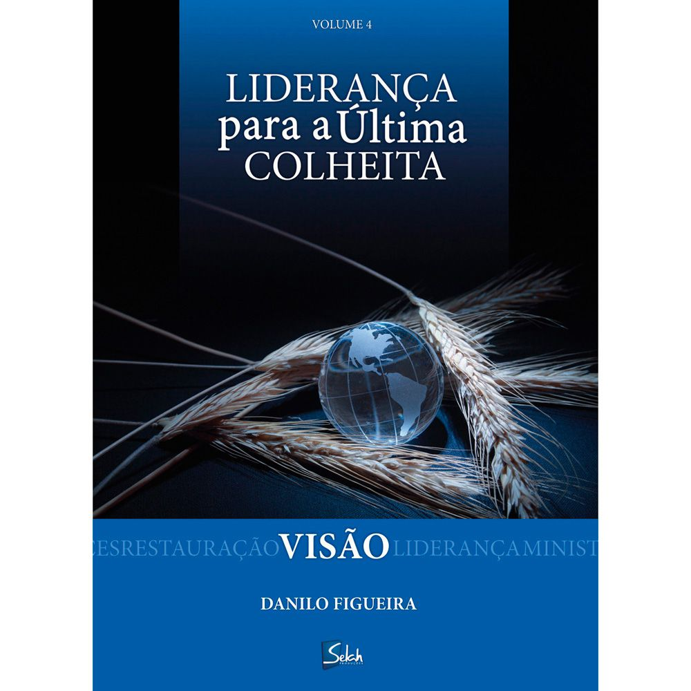 KIT - Liderança para a Última Colheita - Discipulado - Danilo Figueira