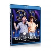 BLURAY TEODORO & SAMPAIO - 30 ANOS