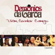CD Demônios da garoa - Vem cantar comigo