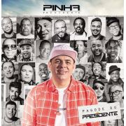 CD PINHA PRESIDENTE - PAGODE DO PRESIDENTE