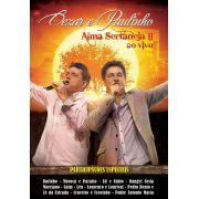 DVD Cezar & Paulinho - Alma Sertaneja II Ao Vivo
