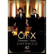 KIT DVD+CD CHITÃOZINHO & XORORÓ - 40 ANOS SINFÔNICO