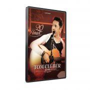 KIT DVD+CD TOM CLEBER - 20 ANOS AO VIVO EM STUDIO