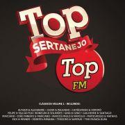 TOP SERTANEJO TOP FM - CLÁSSICOS VOL. 1