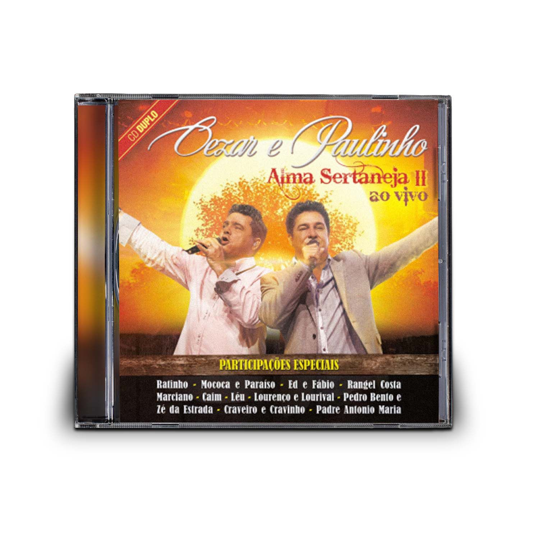 CD  CEZAR & PAULINHO - ALMA SERTANEJA II (DUPLO)