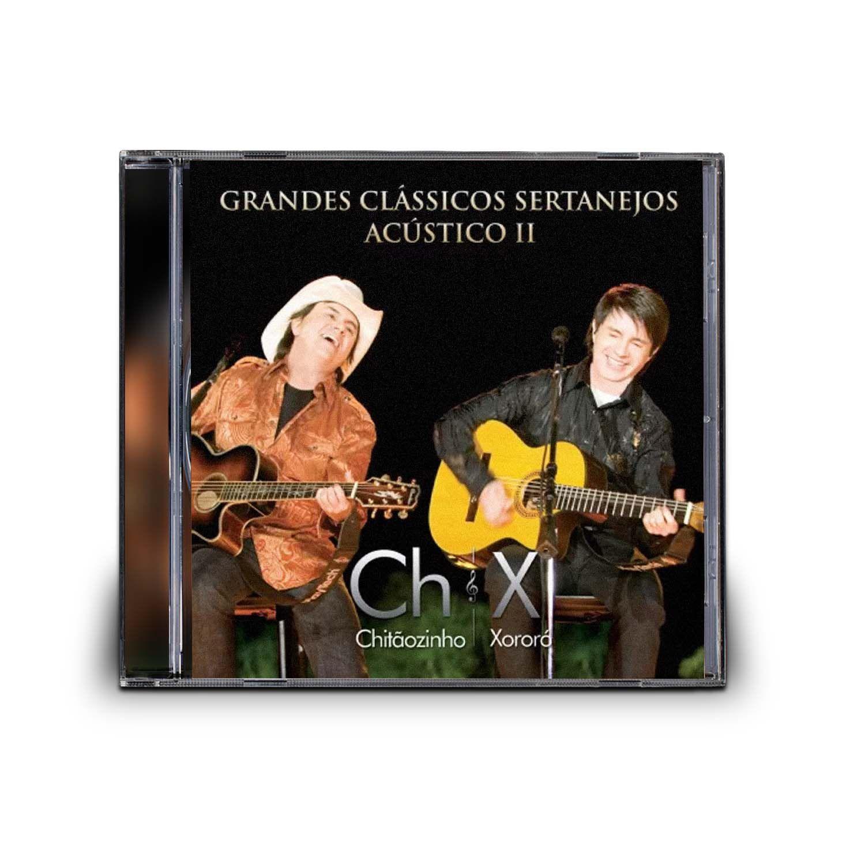CD CHITÃOZINHO & XORORÓ - GRANDES CLÁSSICOS SERTANEJOS ACÚSTICO II