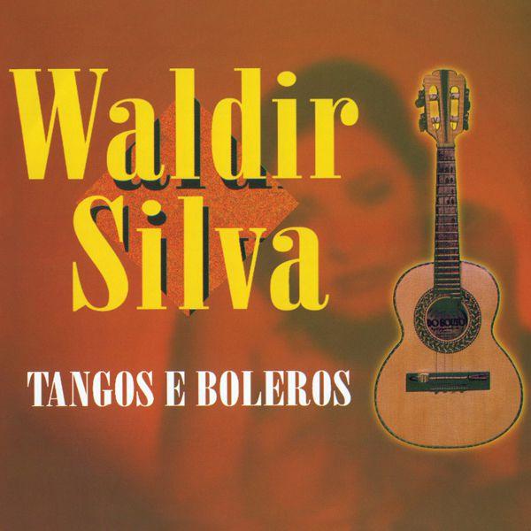 CD WALDIR SILVA - TANGOS E BOLEROS