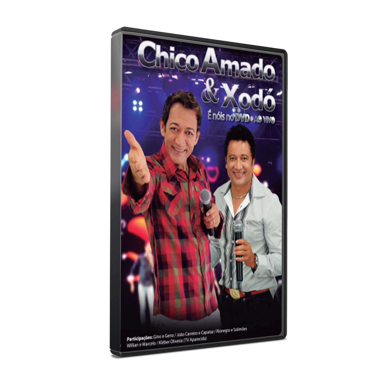DVD CHICO AMADO & XODÓ - AO VIVO
