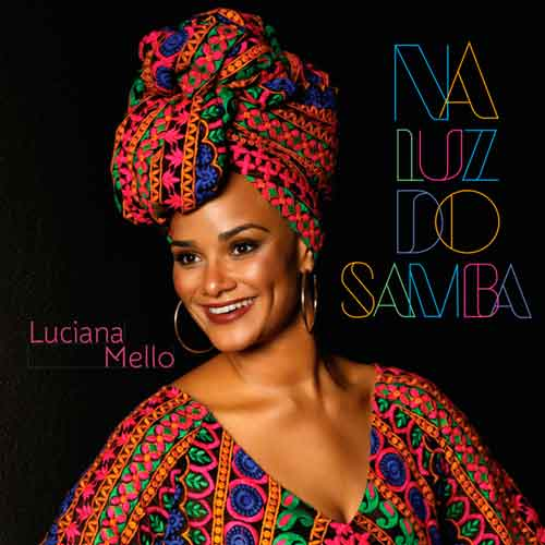 Luciana Mello - Na luz do samba