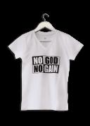 Camisa Masculina NO GOD NO GAIN - Gola Comum