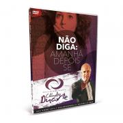 DVD Claudio Duarte - Não diga:  Amanhã Depois e Se