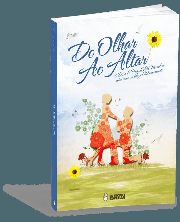 Livro Do Olhar Ao Altar