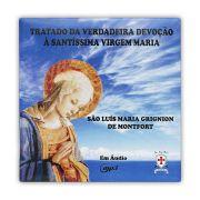 Audio Book - CD - Tratado da Verdadeira Devoção à Santíssima Virgem