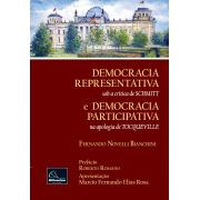 DEMOCRACIA REPRESENTATIVA - sob a crítica de SCHMITT e DEMOCRACIA PARTICIPATIVA - na apologia de TOCQUEVILLE  <b>Autor: Fernando Novelli Bianchini</b>