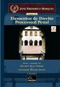 Elementos de Direito Processual Penal - Vol III <b>Autor: José Frederico Marques - Atualizadores: Eduardo Reale Ferrari - Guilherme Madeira Dezem</b>