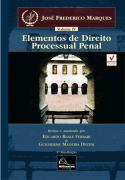 Elementos de Direito Processual Penal - Vol IV <b>Autor: José Frederico Marques - Atualizadores: Eduardo Reale Ferrari - Guilherme Madeira Dezem</b>