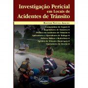 Investigação Pericial  em Locais de  Acidentes  de  Trânsito <b>Autor: Ranvier Feitosa Aragão</b>