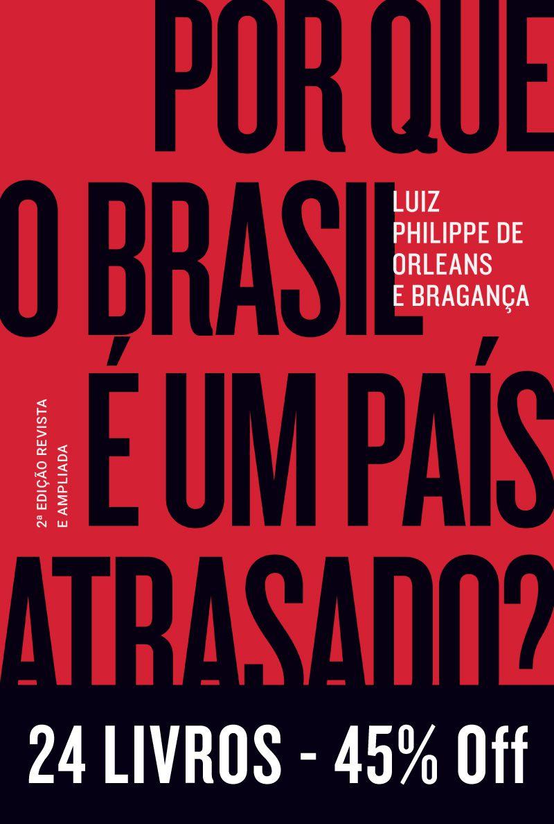 Kit 24 Livros 45% Off - Por que o Brasil É Um País Atrasado?