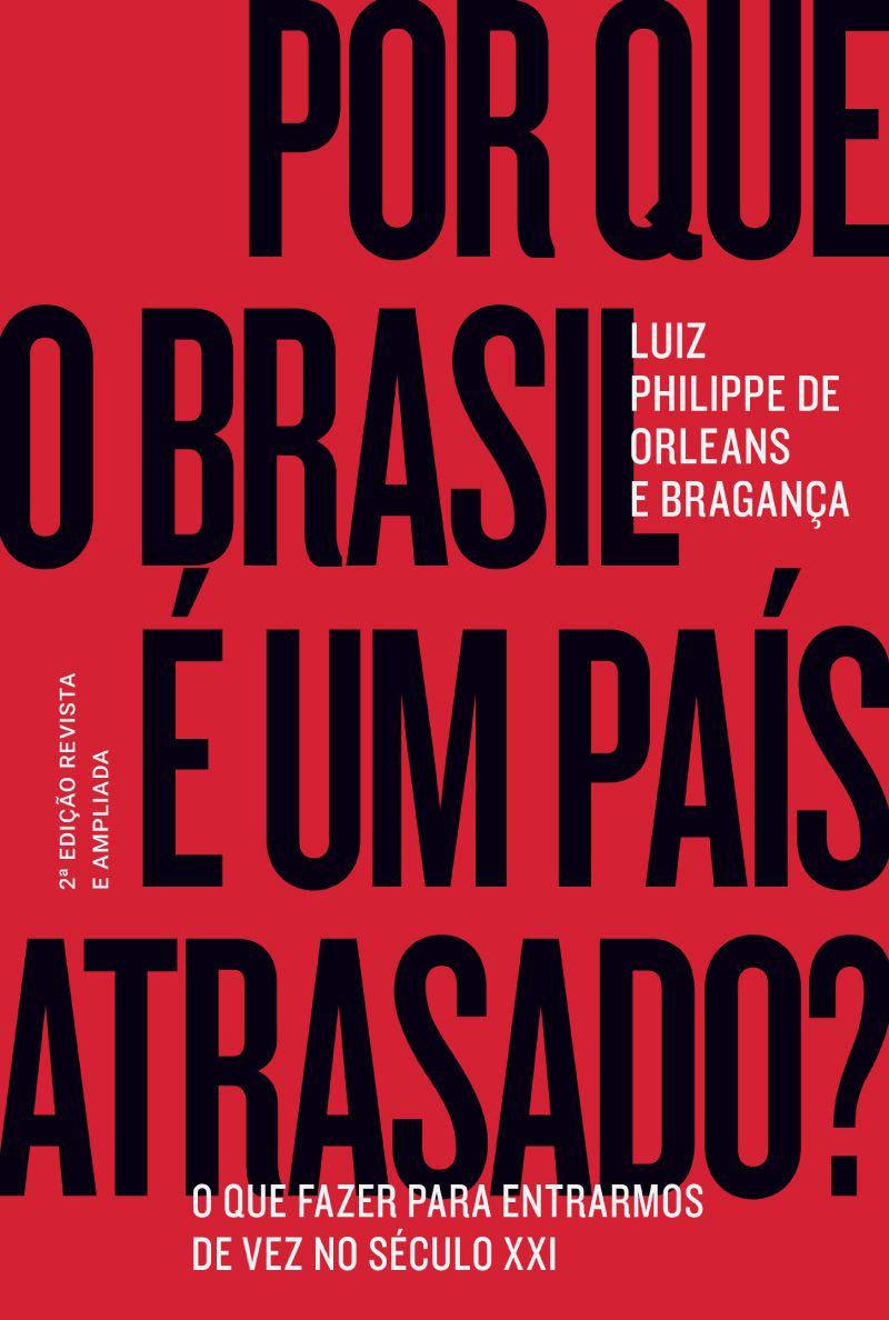 Kit 5 Livros 25% Off - Por que o Brasil É Um País Atrasado?