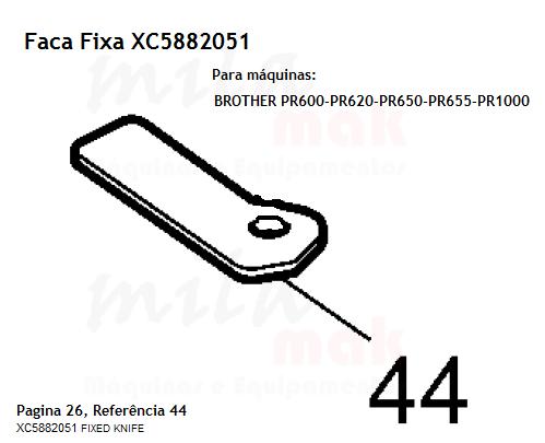 Faca Fixa Para Máquinas BROTHER Linha PR Cod XC5882051 FIXED KNIFE
