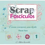 Scrap Fascículos - Vol. 1 - COMO ESCREVER SEUS TEXTOS (Impresso)