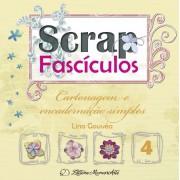 Scrap Fascículos - Vol. 4 - CARTONAGEM E ENCADERNAÇÃO SIMPLES (Impresso)