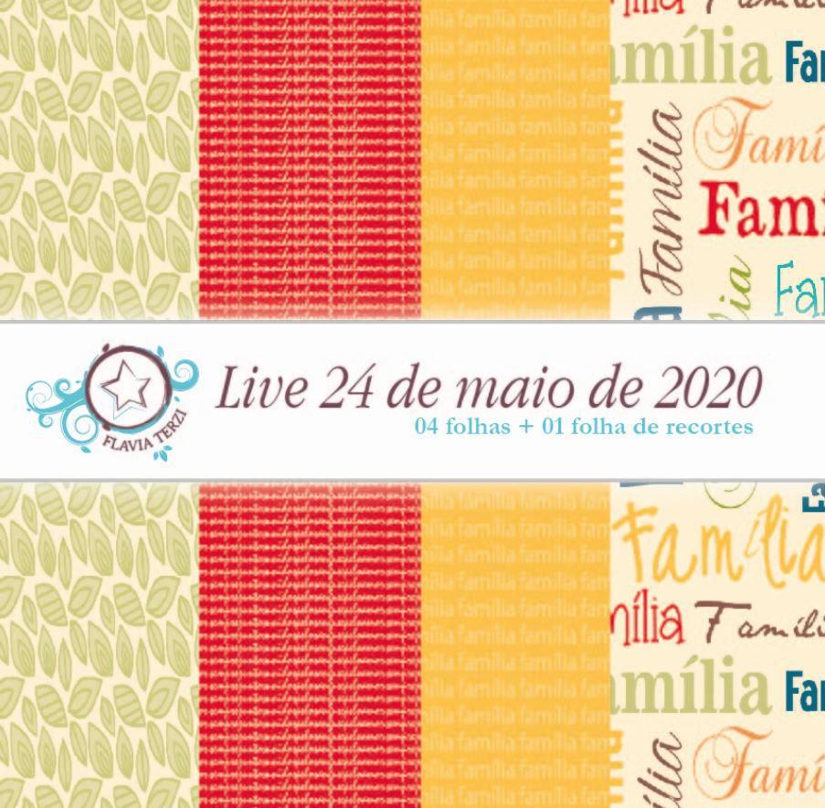LIVE 24 DE MAIO DE 2020 - MINI ÁLBUM FAMÍLIA