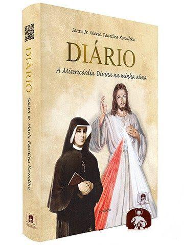 Diário - A Misericórdia Divina Na Minha Alma  - Ruah Artigos Católicos