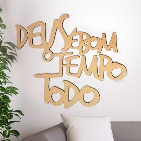 Frase Decorativa Deus é Bom O Tempo Todo em Mdf