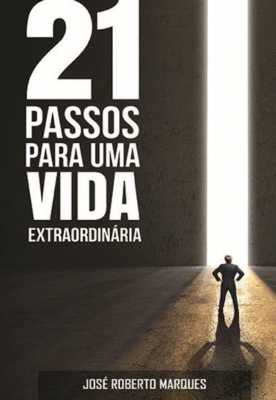 21 Passos para uma Vida Extraordinária  - IBCShop
