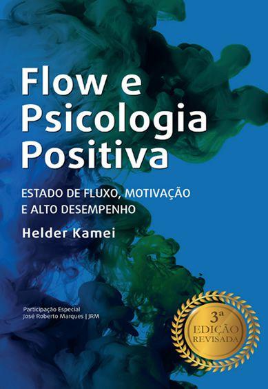 Flow e Psicologia Positiva  - IBCShop
