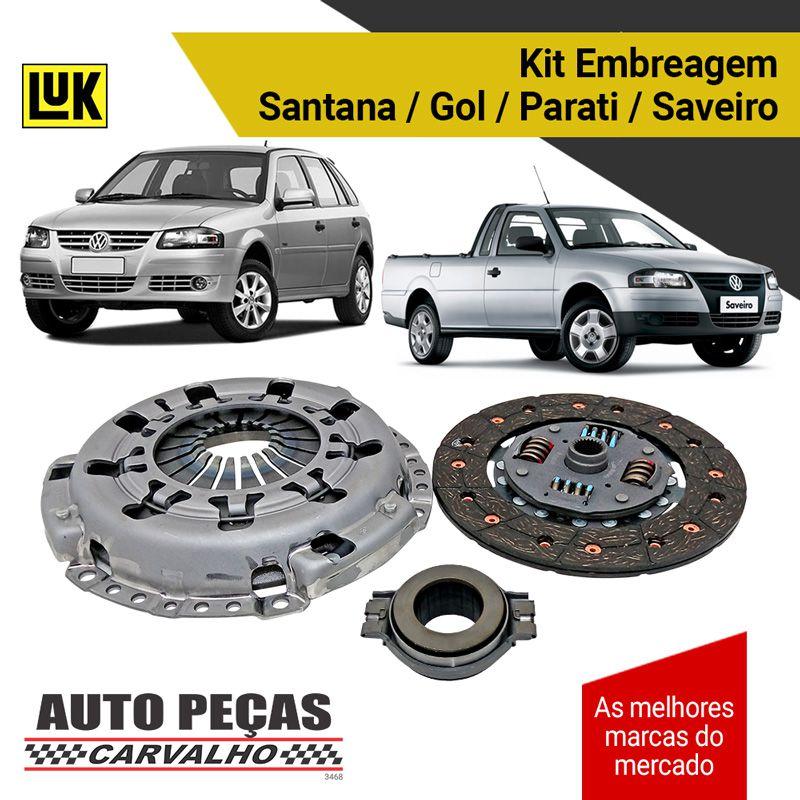 Kit Embreagem Santana / Gol / Parati / Saveiro 1.6 / 1.8 / 2.0