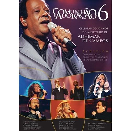 DVD - Adhemar de Campos - Comunhão e Adoração 6