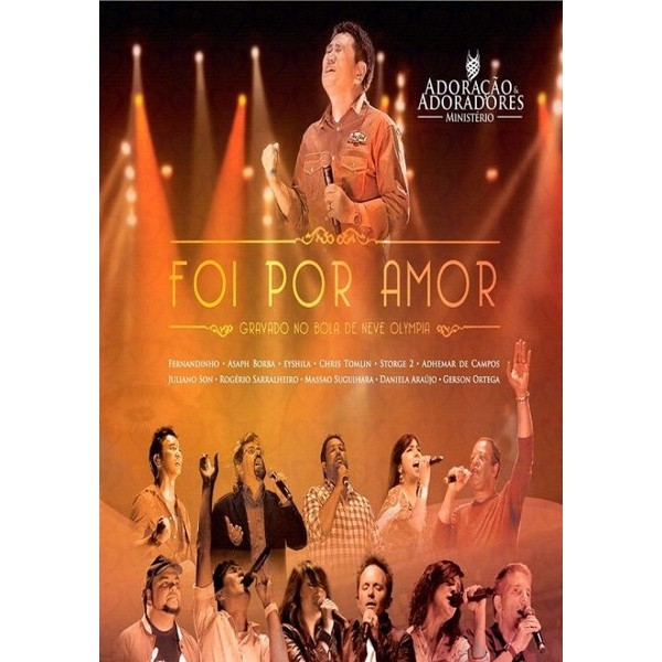 DVD - Adoração e Adoradores - Foi Por Amor
