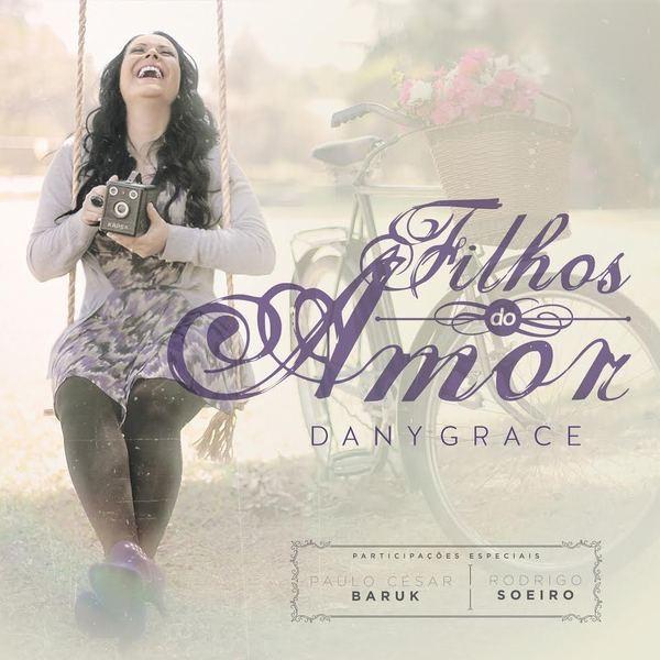 CD - Dany Grace - Filhos do Amor