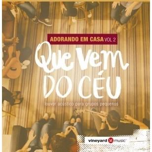 CD - Vineyard - Adorando em casa vol.2 - Que vem do céu
