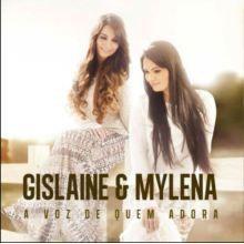 CD - Gislaine e Mylena - A Voz de Quem Adora