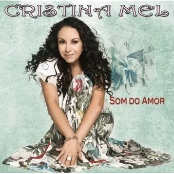 CD - Cristina Mel - Som do Amor