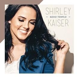 CD - Shirley Kaiser - Novo Tempo