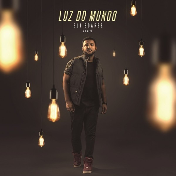 CD - Eli Soares - Luz do Mundo