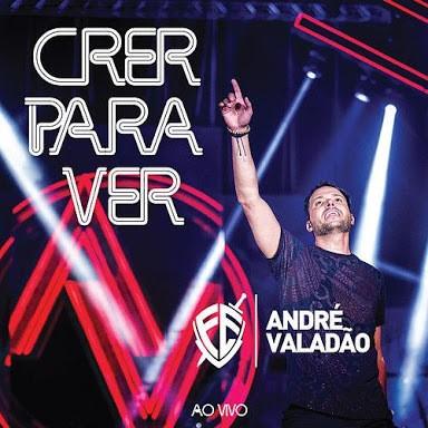 CD - André Valadão - Crer para Ver