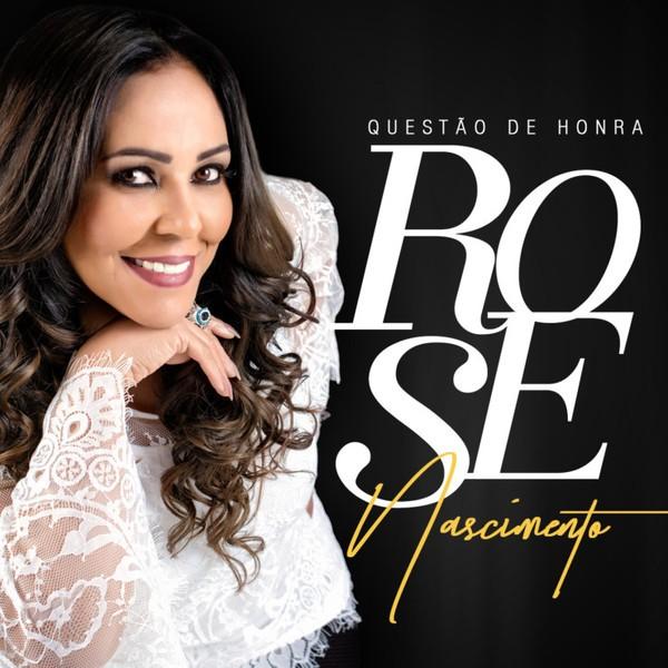 CD - Rose Nascimento - Questão de Honra